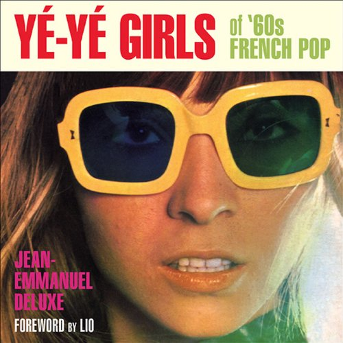 Yé-Yé Girls of '60s French Pop (English Edition)