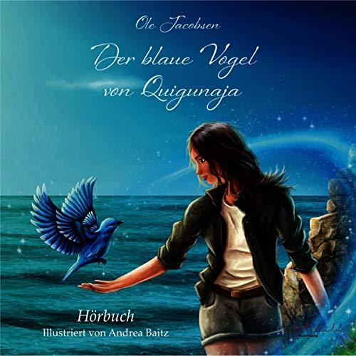 Der blaue Vogel von Quigunaja cover art