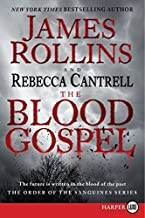 The Blood Gospel: The Order of the Sanguines Series: 1
