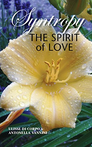 SYNTROPY: The Spirit of Love (English Edition)