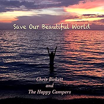 Save Our Beautiful World