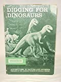 Digging For Dinosaurs: Adventures in Nature and Science with Record