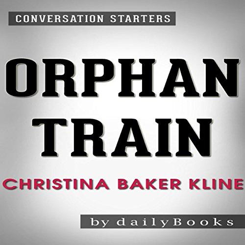 Orphan Train: A Novel by Christina Baker Kline | Conversation Starters audiobook cover art