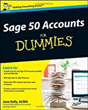 Sage 50 Accounts For Dummies (Updated for 2011) by Jane Kelly (26-Jan-2009) Paperback