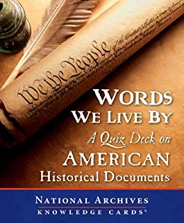 Words We Live by: A Quiz Deck on American Historical Documents (Knowledge Cards)