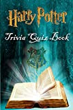 Harry Potter Trivia Quiz Book: Just a Rather Difficult Harry Potter Quiz...