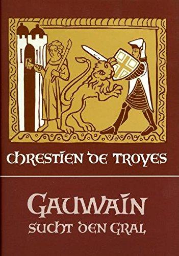 Gauwain sucht den Gral (Edition Perceval)
