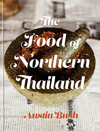 The Food of Northern Thailand: A Cookbook