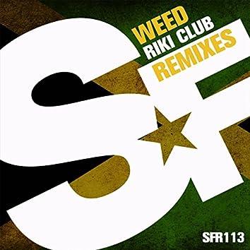 Weed (Remixes)