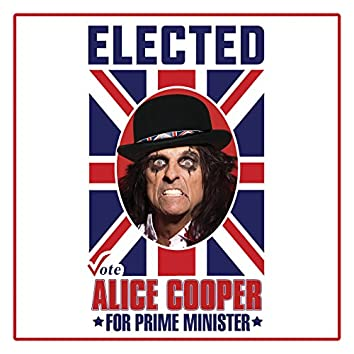 Elected (Alice Cooper For Prime Minister 2016)