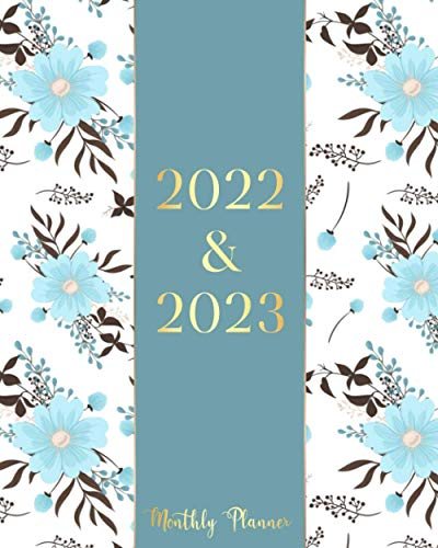 2022-2023 Monthly Planner: Blue Cover 2 Year Monthly Planner Calendar Schedule Organizer January 2022 to December 2023 (24 Months) With Federal Holidays and inspirational Quotes