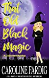That Old Black Magic (Lizzie Hart Mysteries Book 2) (English Edition)