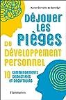 Déjouer les pièges du développement personnel  par Cornette de Saint Cyr