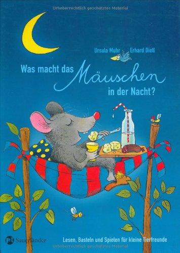 Was macht das Mäuschen in der Nacht?