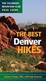 The Best Denver Hikes: The Colorado Mountain Club Pack Guide