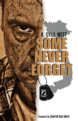 Some Never Forget (POW/MIA Truth Book 2) by [R. Cyril West]