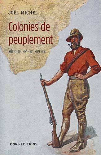 Colonies de peuplement - Afrique XIXe - XXe siècle