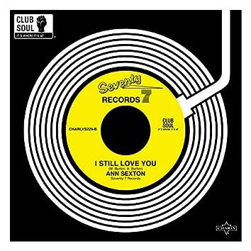 I Still Love You (2019 Remaster)