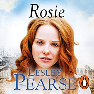 Rosie                   By:                                                                                                                                 Lesley Pearse                               Narrated by:                                                                                                                                 Gabrielle Glaister                      Length: 23 hrs and 28 mins     25 ratings     Overall 4.7