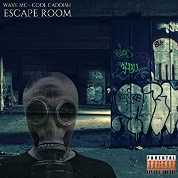 Escape Room (feat. Cool Caddish)