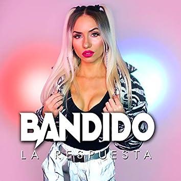 Bandido (La Respuesta)
