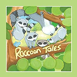 Raccoon Tales by [Joy DeKok]