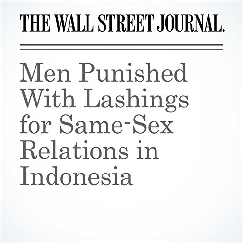 Men Punished With Lashings for Same-Sex Relations in Indonesia copertina