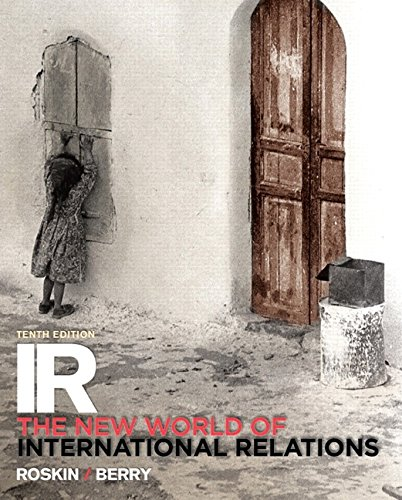 Revel for IR: The New World of International Relations -- Access Card (11th Edition)