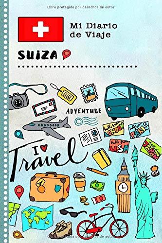 Suiza Mi Diario de Viaje: Libro de Registro de Viajes Guiado Infantil - Cuaderno de Recuerdos de Actividades en Vacaciones para Escribir, Dibujar, Afirmaciones de Gratitud para Niños y Niñas