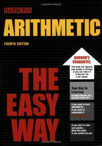 Compare Textbook Prices for Arithmetic the Easy Way Easy Way Series 4 Edition ISBN 9780764129131 by Williams, Edward,Prindle, Katie