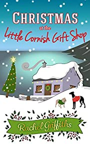 Christmas at the Little Cornish Gift Shop: The perfect uplifting festive read to curl up with this winter