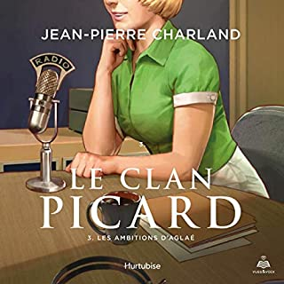 Page de couverture de Le clan Picard tome 3. Les ambitions d'Aglaé