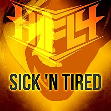 Sick 'N Tired