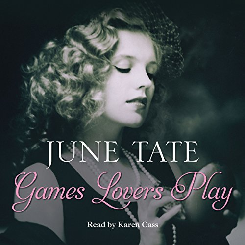 Games Lovers Play                   By:                                                                                                                                 June Tate                               Narrated by:                                                                                                                                 Karen Cass                      Length: 6 hrs and 5 mins     Not rated yet     Overall 0.0