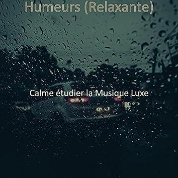 Humeurs (Relaxante)