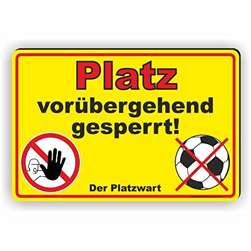 Fassbender-Druck SCHILDER Platz GESPERRT - Platz Nicht bespielbar - Schild/D-032 (45x30cm Schild)