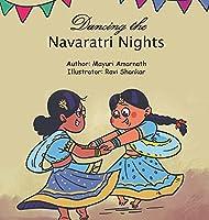 Dancing the Navaratri Nights