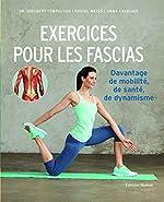 Exercices pour les fascias - Davantage de mobilité, de santé, de dynamisme de Siegbert Tempelhof