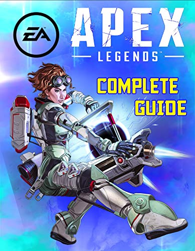Apex Legends: COMPLETE GUIDE: Becoming A Pro Player In Apex Legends (Best Tips, Tricks, and Strategies) (English Edition)