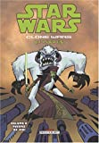 Star Wars - Clone Wars épisodes T08 - Tueurs de Jedi