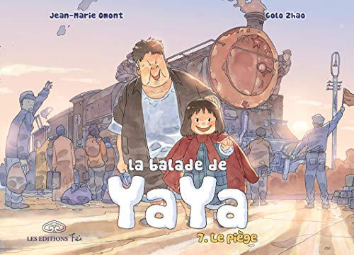 La Balade de Yaya - T7 - Le piège