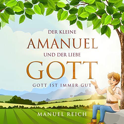 Der kleine Amanuel und der liebe Gott Titelbild