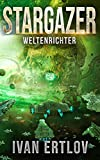 Stargazer: Weltenrichter (After Terra 4)