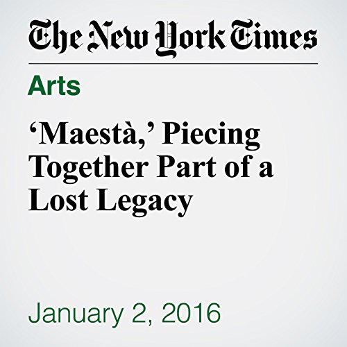 'Maestà,' Piecing Together Part of a Lost Legacy audiobook cover art