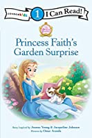 Princess Faith's Garden Surprise (Zonderkidz I Can Read, Level 1)