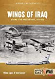 Wings of Iraq Volume 1: The Iraqi Air Force 1931-1970 (Middle East@War)...