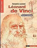 Léonard de Vinci. Artiste et scientifique