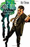 The Fade Out Volume 3 (The Fade Out Volume 1 the Fade)