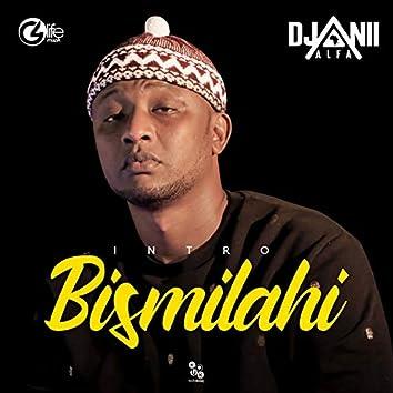 Bismilahi (Intro)