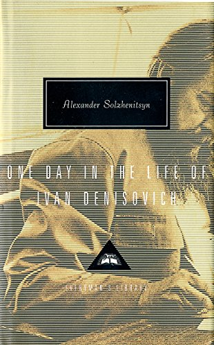 One Day In The Life Of Ivan Denisovich (Everyman's Library Classics)